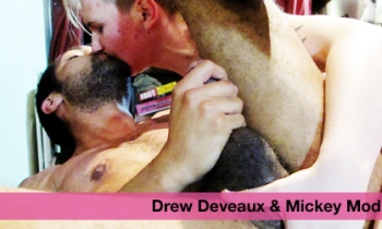Mickey Mod & Drew Deveaux
