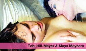 Tobi Hill-Meyer & Maya Mayhem