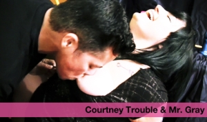 Courtney Trouble & Mr. Gray Part One