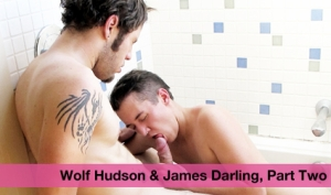 Wolf Hudson & James Darling Part Two