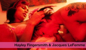 Hayley Fingersmith and Jacques LeFemme