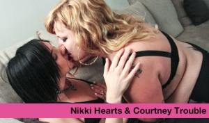 Nikki Hearts & Courtney Trouble