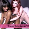 Crona Valentine and Tiffany Starr directed by Chelsea Poe