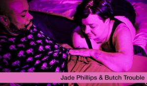 Jade Phillips & Courtney Trouble